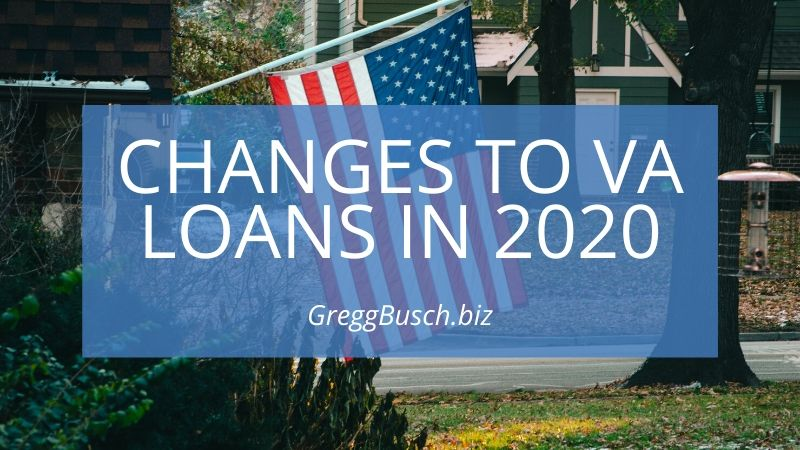 Changes to VA Loans in 2020