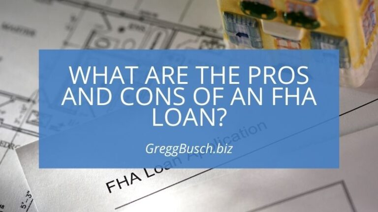 Pros and Cons of an FHA Loan