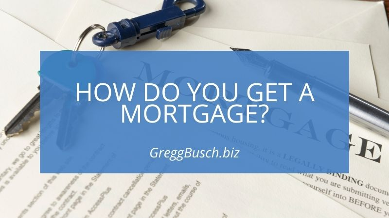 Get a Mortgage